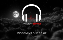 Podcast Hardstyle Euphorique Raw 150 BPM Madness #2 Passion BPM