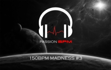 150 BPM Madness #3 - Avril 2016 - Podcast Hardstyle
