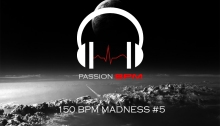 Podcast 150 BPM Madness #5 - Hardstyle & Raw